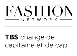 Fashion Network - TBS change de capitaine et de cap